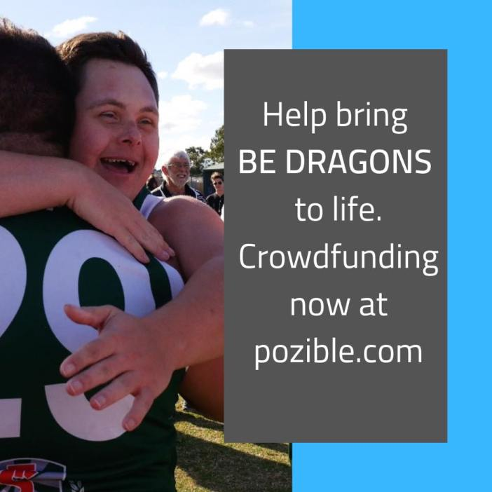 Be Dragons, Pozible